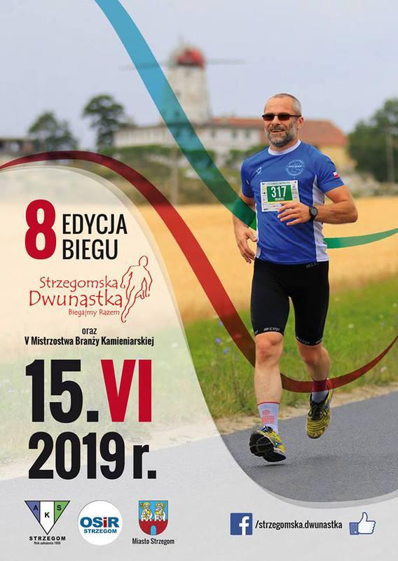 VIII Edycja Biegu Strzegomska Dwunastka 2019